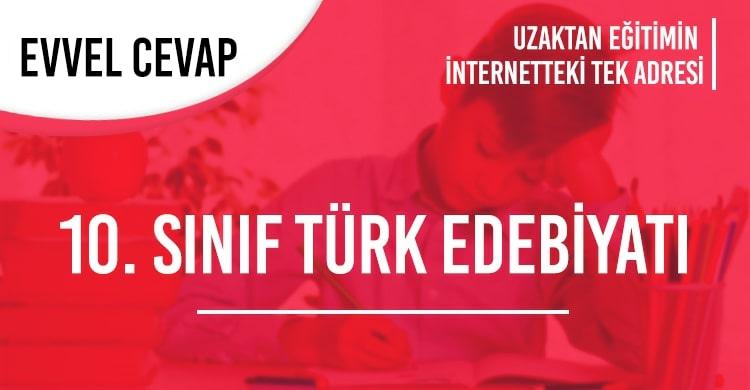 10. Sınıf Türk Dili ve Edebiyatı Test Çöz